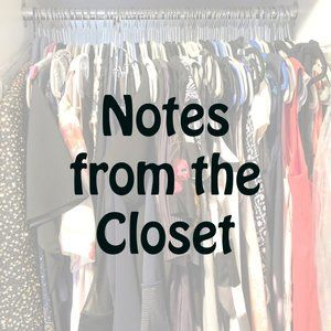 Notes from the Closet